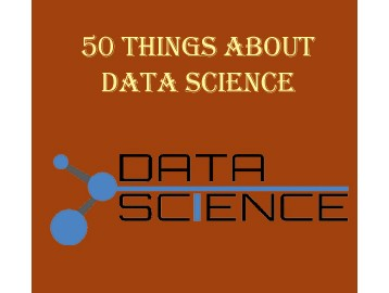 50 Things about Data Science